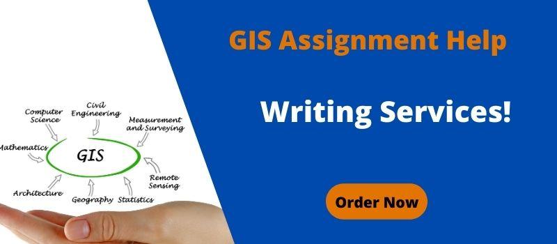 GIS Assignment Help   ArcGIS Assignment   GIS homework Help