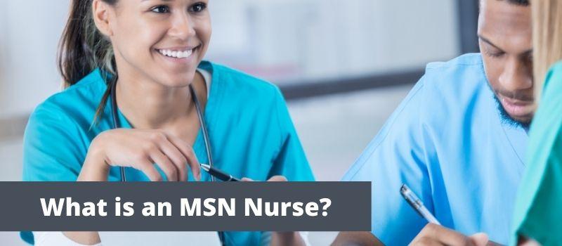 What is an MSN Nurse