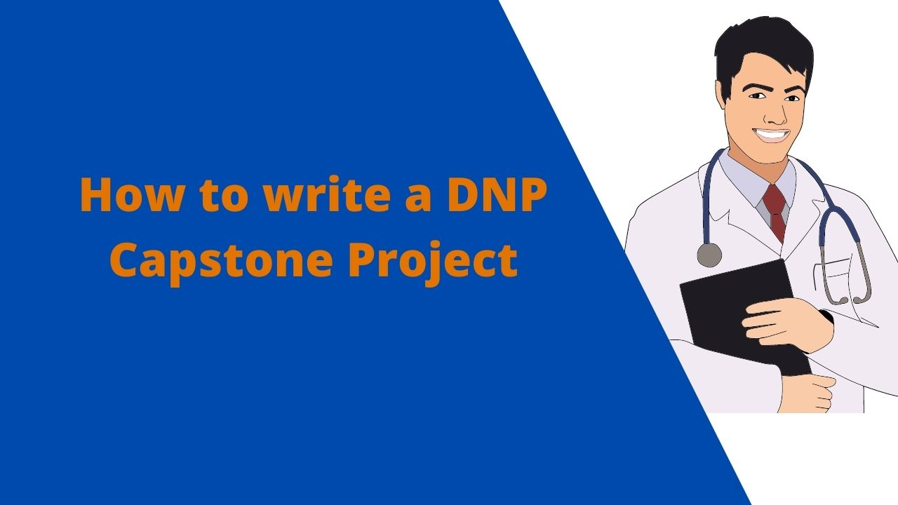 How to write a Quality DNP Capstone Project
