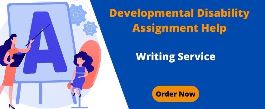 Developmental Disability Assignment Help