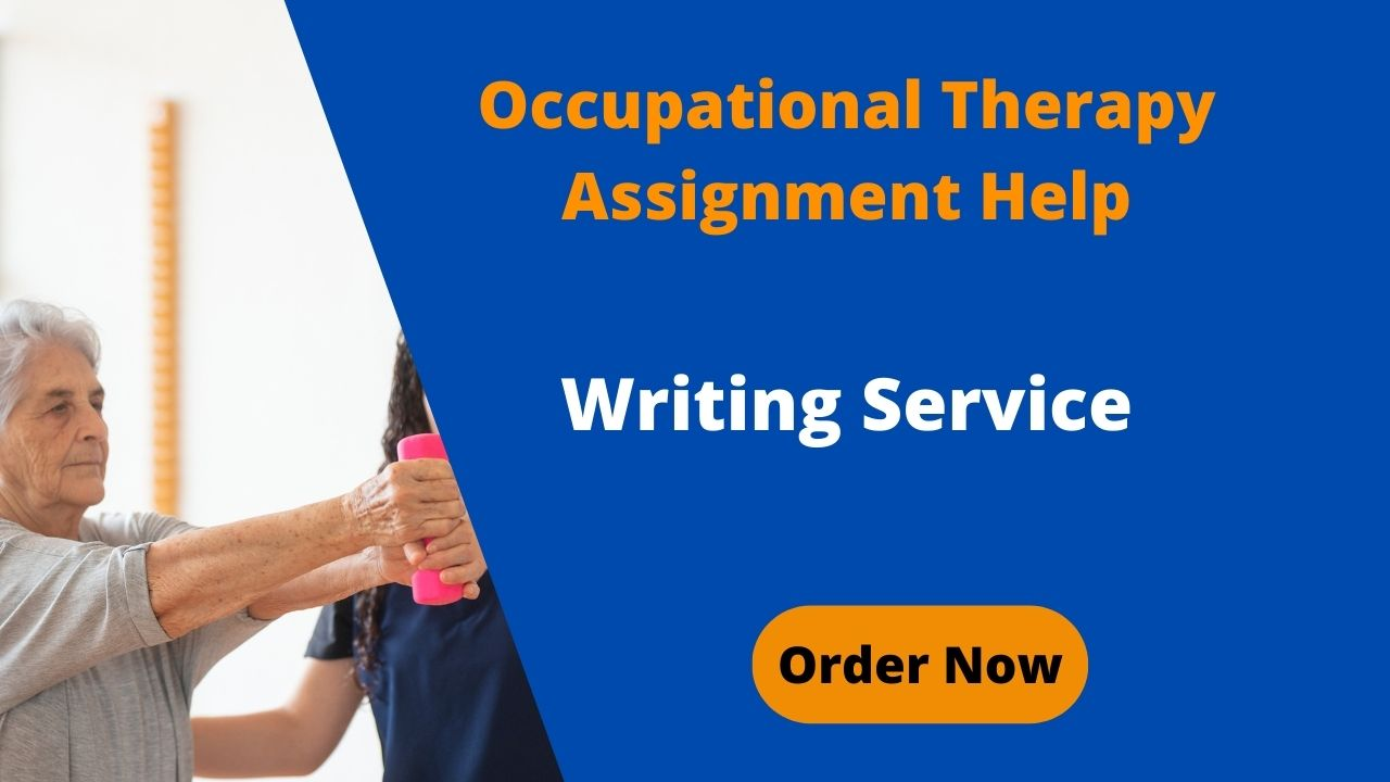 Occupational Therapy Assignment Help
